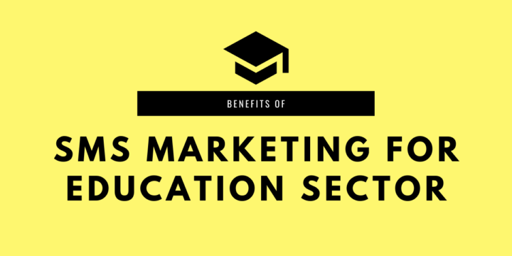 How Education Sector can get benefits from Bulk SMS Campaign
