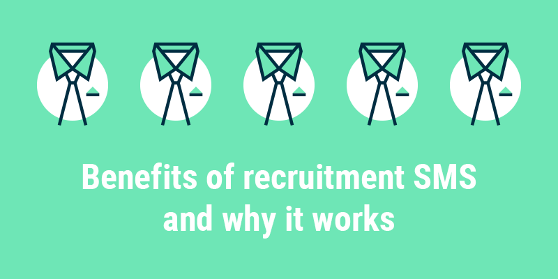 5 Reasons why Business SMS is Perfect for Recruitment Agencies
