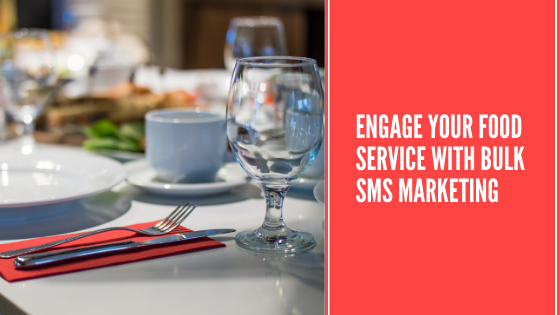 How Restaurants can use Bulk SMS Marketing to enhance their Business?