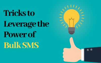 Tricks to Leverage the Power of Bulk SMS Marketing