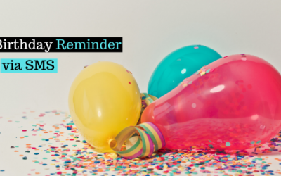 Birthday Reminder through SMS – Provide values to your customer