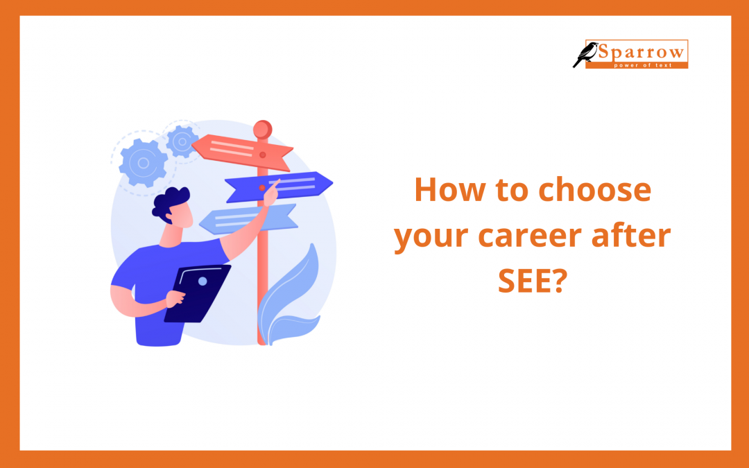 How to choose your career after SEE?