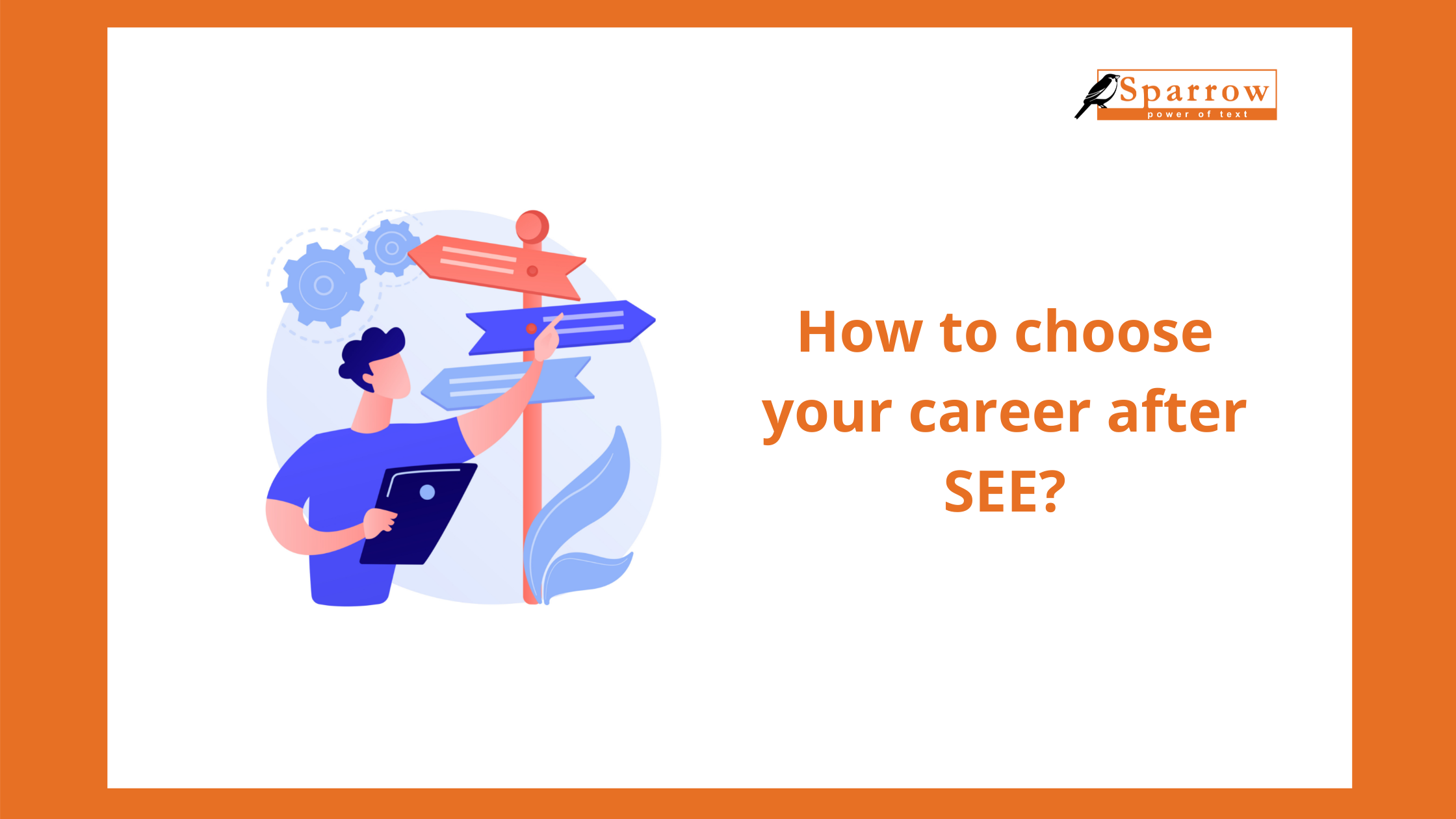 how to choose career after SEE